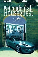 The Accidental Houseguest by Clive Quarmby (2014, Paperback)