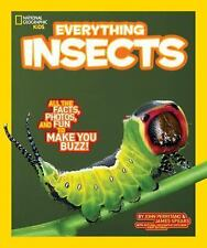 National Geographic Kids Everything Insects: All the Facts, Photos, and Fun to M