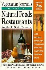 Vegetarian's Guide to Natural Foods Restaurants (U.S. and Canada) 3rd Ed. (PB.)