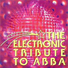 """THE ELECTRONIC TRIBUTE TO ABBA (CD) """"Dancing Queen,"""" """"Fernando,"""" """"S.O.S."""" + more"""