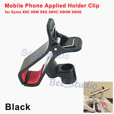 Smartphone Mobile Clip Mount Holder Spare Parts for Syma X8C X8W X8G X8HC/HW/HG