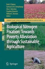 Biological Nitrogen Fixation: Towards Poverty Alleviation through Sustainable Ag