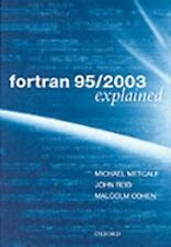 Fortran 95/2003 Explained Numerical Mathematics and Scientific Computation