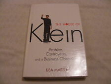 The House of Klein Fashion, Controversy, a Business Obs