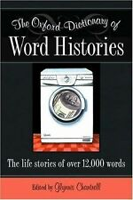 The Oxford Dictionary of Word Histories (2002, Hardcover)