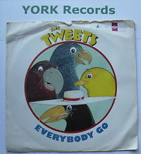 "TWEETS - Everybody Go - Excellent Condition 7"" Single RCA 208"
