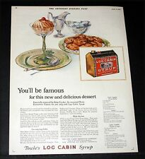 1927 OLD MAGAZINE PRINT AD, TOWLE'S LOG CABIN SYRUP YOU'LL BE FAMOUS, TABLE ART!