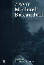 Art History Special Issues: About Michael Baxandall Vol. 21 by Adrian Rifkin...