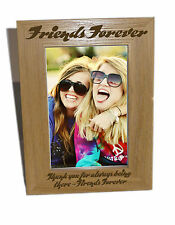 Friends Forever Wooden Photo Frame 4x6 - Personalise This Frame - Free Engraving
