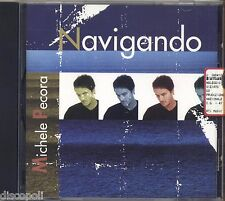 MICHELE PECORA - Navigando - CD 1998 COME NUOVO / AS NEW