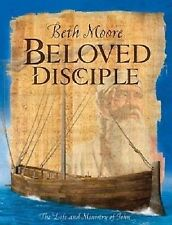 Beloved Disciple (Bible Study Book): The Life and Ministry of John, Moore, Beth,