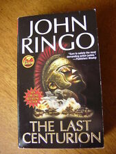Paperback Book:  The Last Centurion by John Ringo
