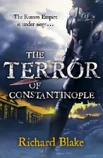 The Terror of Constantinople (Aelric 2) By Richard Blake