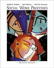 Social Work Processes by Compton, Cournoyer and Galaway, 7th Edition