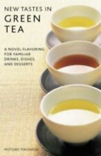New Tastes in Green Tea: A Novel Flavor for Familiar Drinks, Dishes, a-ExLibrary