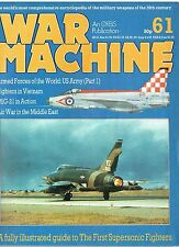 WAR MACHINE # 61: EARLY SUPERSONIC FIGHTERS/ MIDDLE EAST AIR WAR/ MiG-21+CUTAWAY