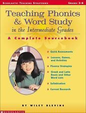 Teaching Phonics and Word Study in the Intermediate Grades : A Complete...