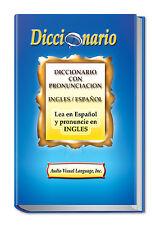 Diccionario Ingles en Espanol, Pronunciacion Escrita