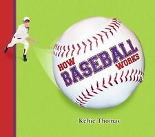How Baseball Works (How Sports Work)-ExLibrary