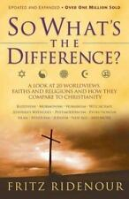 So What's the Difference?: A Look at 20 Worldviews, Faiths and Religions and Ho