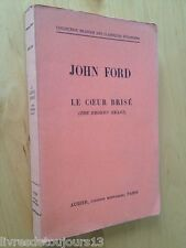 Le Coeur Brisé. The Broken Heart - John Ford (édition bilingue)