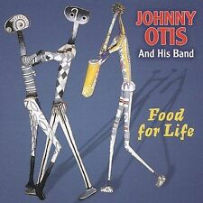 Otis, Johnny And His Band-Food For Life CD NEW