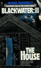 Michael McDowell's Blackwater III: The House