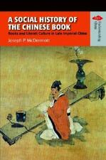 A Social History of the Chinese Book: Books And Literati Culture in Late Imperia