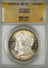 1878-S Morgan Silver Dollar $1 ANACS MS-60 Details Cleaned (Better Coin) (6B)