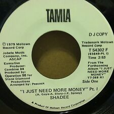 SHADEE 1979 Tamla white label promo 45rpm I Just Need More Money Pt.1 NEAR MINT