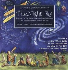 A Child's Introduction to the Night Sky: The Story of the Stars, Planets, and Co