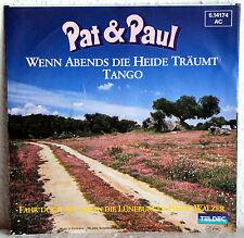 """7"""" Vinyl PAT & PAUL - Wenn Abends die Heide träumt (Tango)"""