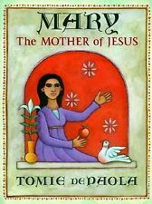 Mary: The Mother of Jesus, dePaola, Tomie, Good Book