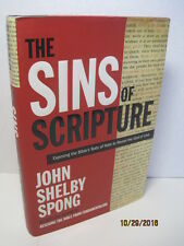 The Sins of Scripture: Beyond Texts of Hate To The God of Love by John S. Spong