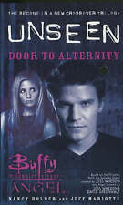 Buffy the Vampire Slayer / Angel Unseen : Door to Alternity by Nancy Holder