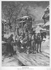 Weihnachten in  der Schwalm, Postkutsche kommt. Original-Holzstich 1896