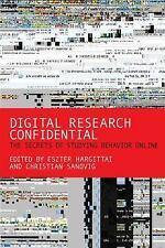 Digital Research Confidential - the Secrets of Studying Behavior Online by...