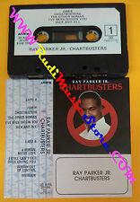 MC RAY PARKER JR. Chartbusters italy ARISTA 30 ARS 39196 no cd lp vhs dvd