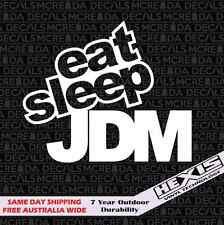Eat Sleep JDM Sticker Decal for Drift Hoon Import Race illest Fatlace hellaflush