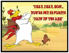 "FOGHORN LEGHORN FRIDGE MAGNET # 4. 4X5. LOONEY TUNES ""FAVORITE PAIN""...FREE SHIP"