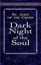 Dover Thrift Editions: Dark Night of the Soul by St. John of the Cross (2003,...