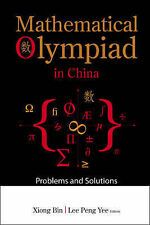 Mathematical Olympiad in China: Problems and Solutions, Bin Xiong, . - Paperback