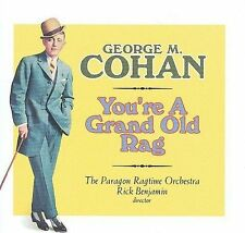 George M Cohan cd You're a Grand Old Rag Paragon Ragtime Orchestra Rick Benjamin