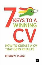 7 Keys to a Winning CV: How to create a CV that gets results (Harriman Business