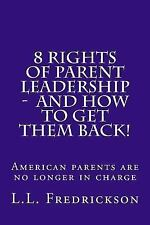 8 Rights of Parent Leadership - and How to Get Them Back!! : American Parents...