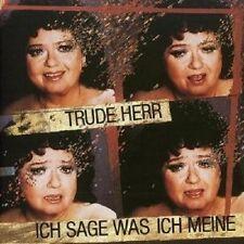 """TRUDE HERR """"ICH SAG WAS ICH MEINE"""" CD NEUWARE"""