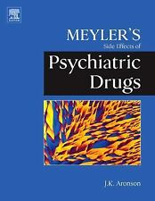 Meyler's Side Effects of Psychiatric Drugs, Aronson MA DPhil MBChB FRCP FBPharma