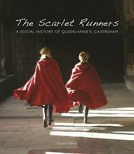 THE SCARLET RUNNERS QUEEN ANNE'S SCHOOL HISTORY CAVERSHAM