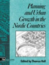 Planning and Urban Growth in Nordic Countries (Planning, History and Environment