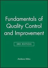 Fundamentals of Quality Control and Improvement by Amita